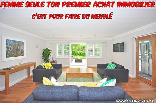 Seule Ton Premier Achat Immobilier CEst Pour Faire Du Meubl